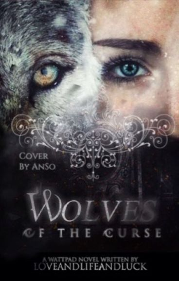 Wolves Of The Curse #Wattys2016