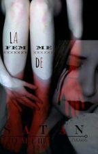 La Femme de Satan [Tome 3] by Isk666