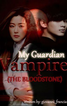 My Guardian Vampire: The Bloodstone by giovanni_francia