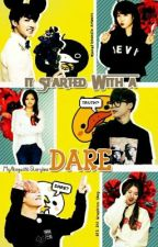 It Started With A Dare [ON-GOING] by MyAbigail16