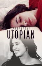 utopian ➳ camren by pureregui