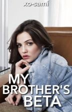 My Brother's Beta » Teen Wolf by xo-sam