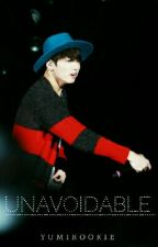 Unavoidable | BTS Jungkook Fanfic by yumikookie