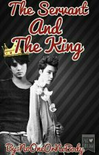 (Re-Written) The Servant And The King {Kaisoo} |ON-HOLD| by kyeongsuxx