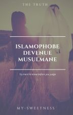 Islamophobe devenue musulmane (pause) by My-sweetness