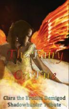 The Fairy On Fire by theMemoryOfRue