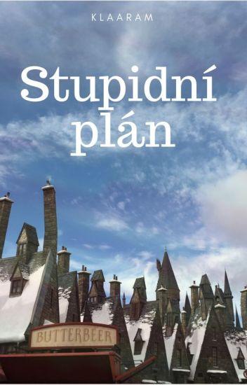 Stupid plan