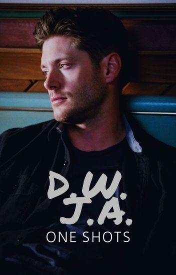 Dean Winchester & Jensen Ackles (One Shots)