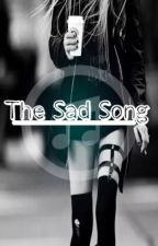 The Sad Song  by Aishaniazkilam