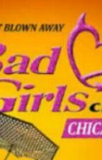 Bad Girl Club Chicago by Mrs_Jasmine_Neal