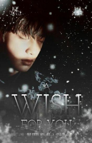 A Wish For You → ChanBaek
