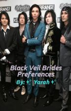 Black Veil Brides Preferences [DISCONTINUED] by thescoutinglegion