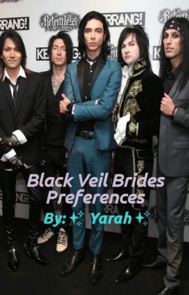 Black Veil Brides Preferences