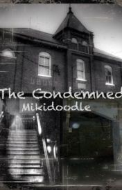 The Condemned by Mikidoodle