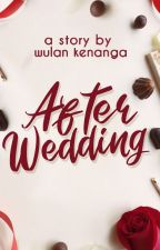 After Wedding by nonawulan