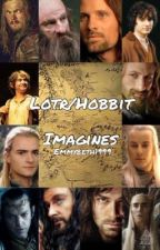 Lotr/Hobbit Imagines by ImryllC