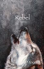 Rebel by still_burning