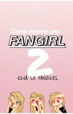 Come capire una FANGIRL 2 by magghy10