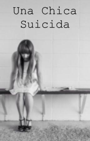 Una chica suicida by LMMDMM7