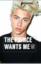 The Prince wants me by _nnerdxswagg_
