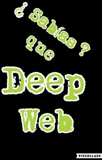 ¿Sabias que? (deep web)