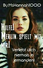 Hilfe! Merlin spielt mit mir!-HP FF #Wattys2016  by MsHannah1000