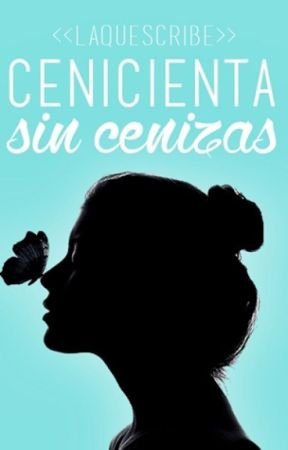Cenicienta sin cenizas by laquescribe