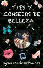 ✌TIPS Y CONSEJOS DE BELLEZA  by MercedesRPaucar