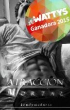 Atracción Mortal (serie Astral #1) // By; kendymadness by RayitaBook
