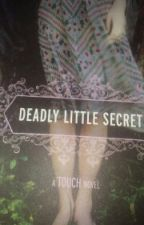 Deadly Little Secret by Sayy_Yess