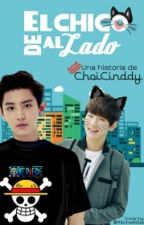 El chico de al lado || ChanBaek by ChoiCinddy