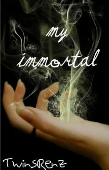 My Immortal by TwinsRenz