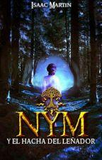 Nym y el hacha del leñador by Dante3Poeta