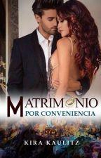 Matrimonio por conveniencia by kira_kaulitz