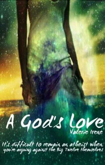 A Gods Love (ON HOLD TEMPORARILY)