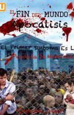 El fin Del Mundo APOCALIPSIS (Larry Stylinson) PROXIMAMENTE by Cupcake_Oops