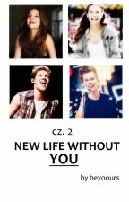 ✔ cz. 2. New life without You | NH LH FF by beyoours