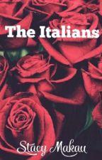 The Italians #Book 2 by StacyMakau