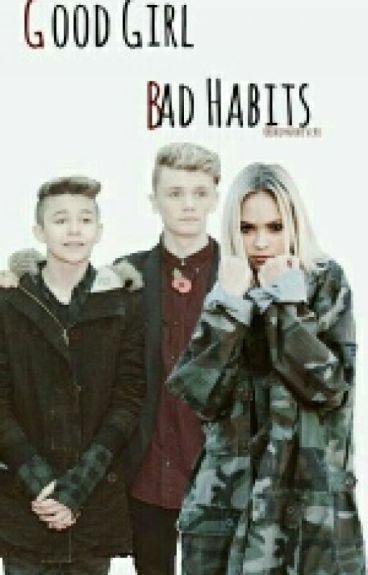~ Good girl, bad habits   Bars & Melody ~