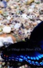 Le Village des Fleurs d'Or [Homoerótica] by EleanorCieloAzul