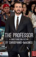 The Professor (A Chris Evans Fanfiction) by captainsbuck
