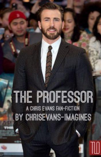 The Professor (A Chris Evans Fanfiction)