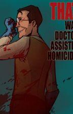 Cannibalistic Lover (Cannibal! Serial Killer! Medic X Reader) by SharkTheHorrorAddict