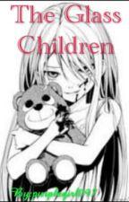 The Glass Children(On Hold) by purplegirl097
