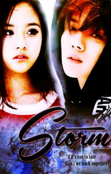STORM (Luhan Fanfiction) - On Hold