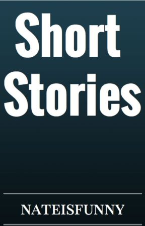 Short stories by Nate_L