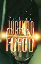 Jugando con fuego→♦Taehyung♦ by Taeliia