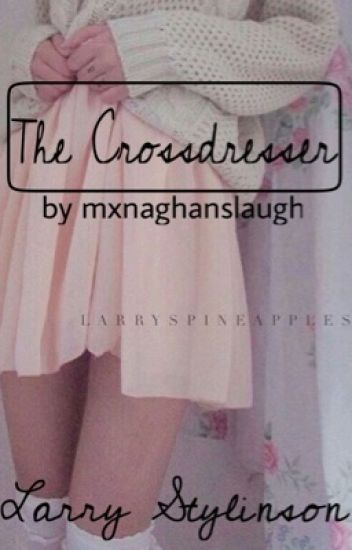 The Crossdresser // l.s.