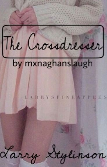 The Crossdresser // l.s.