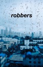 Robbers (A Bastille Fanfic) by ehehohbastille